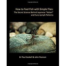 """How to Fool Fish with Simple Flies: The Secret Science Behind Japanese """"Kebari"""" and Euro-nymph Patterns"""