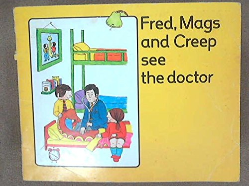 Fred, Mags and Creep See the Doctor: Amazon.es: Kent, Jill ...