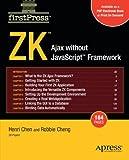 ZK: Ajax without the Javascript Framework (FirstPress)