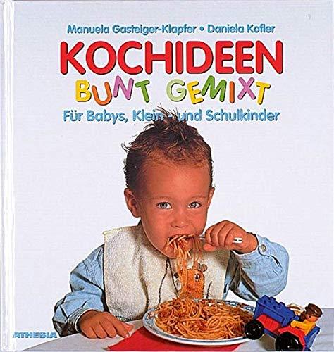 Kochideen - Bunt gemixt: Reduzierte Ausgabe