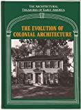 The Evolution of Colonial Architecture, Mullins, 1555620493