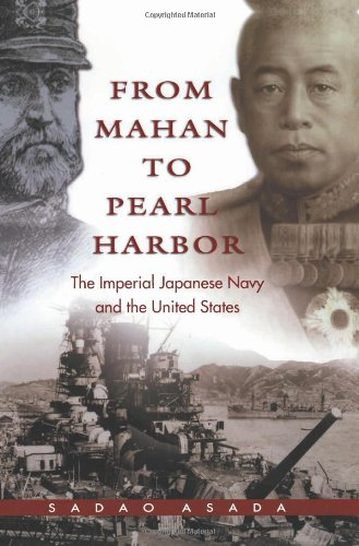 Read Online From Mahan to Pearl Harbor: The Imperial Japanese Navy and the United States pdf