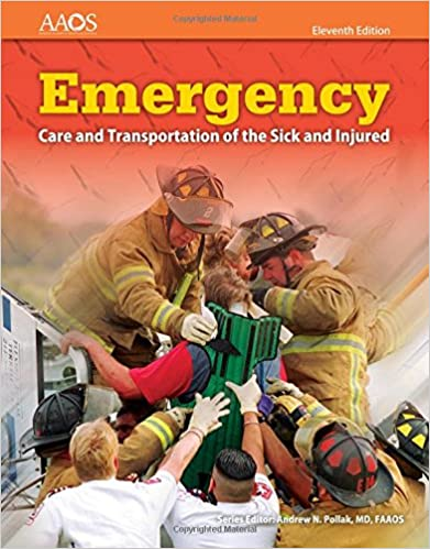 Emergency Care and Transportation of the Sick and Injured (Book ...