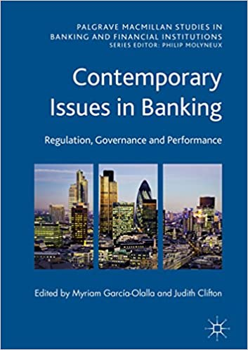 Amazon contemporary issues in banking regulation governance contemporary issues in banking regulation governance and performance palgrave macmillan studies in banking and financial institutions 1st ed fandeluxe Image collections