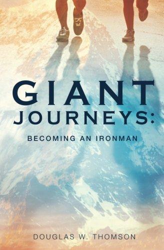 - Giant Journeys: Becoming an Ironman
