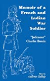 Memoir of a French and Indian War Soldier, Andrew Gallup, 1556138725