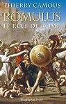 Romulus : Le rêve de Rome par Camous