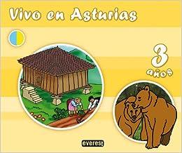Vivo en Asturias. 3 años - 9788444171296: Amazon.es: Rozado ...