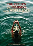 The Return of the Feminine and the World Soul, Llewellyn Vaughan-Lee, 1890350141