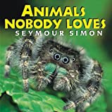 img - for Animals Nobody Loves book / textbook / text book