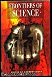 Frontiers of Science, , 0631162097
