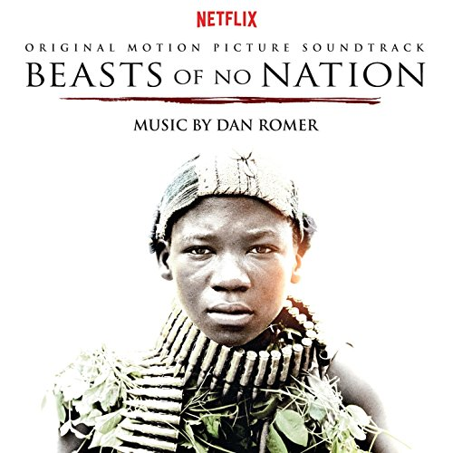 Beasts of No Nation (2015) Movie Soundtrack