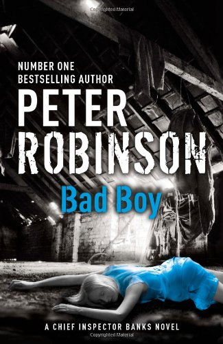 """Bad Boy (Inspector Banks Mystery)"" av Peter Robinson"