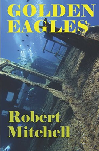 Book: GOLDEN EAGLES by Robert Mitchell