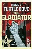 The Gladiator (Crosstime Traffic)