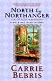 Front cover for the book North by Northanger: or, The Shades of Pemberley by Carrie Bebris