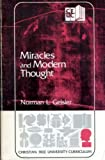 Miracles and Modern Thought, Norman L. Geisler, 0310446813