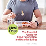 img - for Meal Prep: The Essential Guide for Food Preparation and Healthy Eating book / textbook / text book