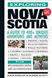 Exploring Nova Scotia, Dale Dunlop and Alison Scott, 0887809030