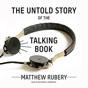 The Untold Story of the Talking Book Hörbuch