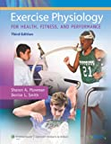 Exercise Physiology for Health, Fitness, and