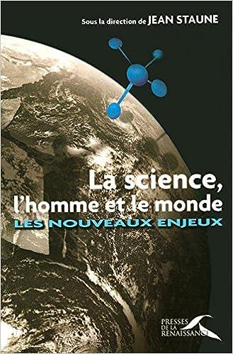 Lire La science, l'homme et le monde pdf
