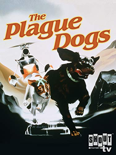 (The Plague Dogs)