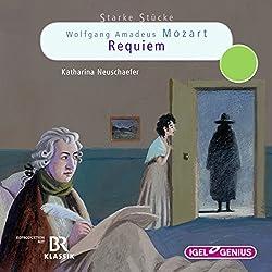 Wolfgang Amadeus Mozart: Requiem (Starke Stücke)