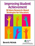 Improving Student Achievement, Beverly Nichols, 158683293X