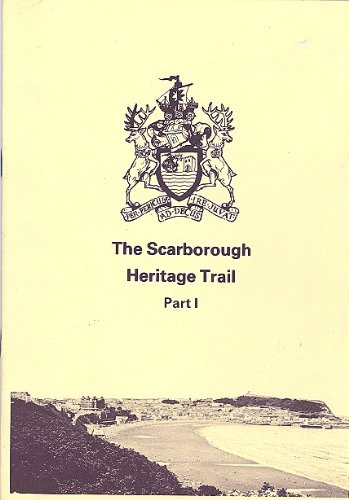 The Scarborough Heritage Trail: Pt.1: The Old Town ebook