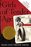 Girls of Tender Age, Mary-Ann Tirone Smith, 0743279786