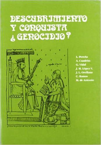 Descubrimiento y conquista, ¿genocidio? Cátedra V Centenario: Amazon.es: Pereña, Luciano: Libros