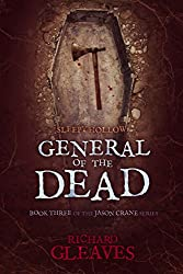 SLEEPY HOLLOW: General of the Dead (Jason Crane Book 3)