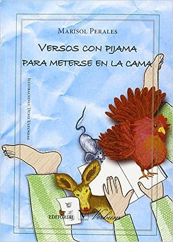 Versos con pijama para meterse en la cama: Sin_dato: 9788490741634: Amazon.com: Books