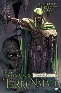 La légende de Drizzt, tome 1 : Terre natale (BD) par Salvatore