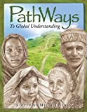 Pathways to Global Understanding, Various, 1576584348