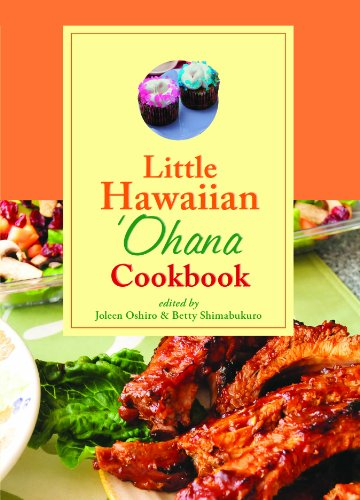 Little Hawaiian Ohana Cookbook by Joleen Oshiro