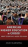 American Higher Education in Crisis?, Goldie Blumenstyk, 0199374090