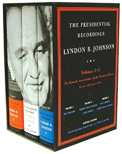 The Presidential Recordings: Lyndon B. Johnson: The Kennedy Assassination and the Transfer of Power: November 1963-January 1964 (Three-volume slipcased set)  (Vol. 1-3)  (The Presidential Recordings) ()