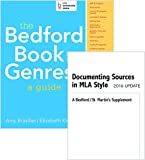img - for Bedford Book of Genres Brief & Documenting Sources in MLA Style: 2016 Update book / textbook / text book