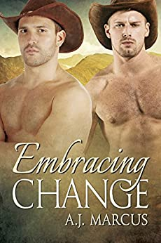 Embracing Change by [Marcus, A.J.]