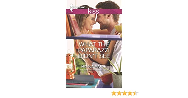 What the Paparazzi Didnt See - Kindle edition by Nicola Marsh. Contemporary Romance Kindle eBooks @ Amazon.com.