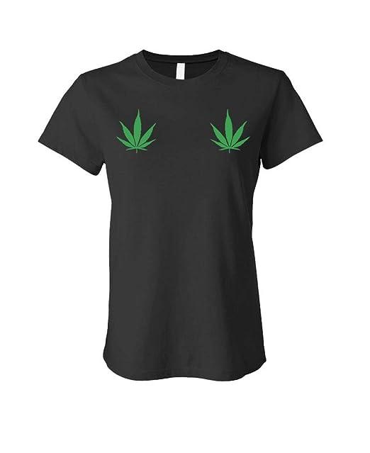 bf20655544956 Pot Leaves ON Boobs - 420 Marijuana Weed - Ladies Cotton T-Shirt