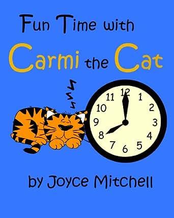 Amazon.com: Children's book: Fun Time With Carmi the Cat ...