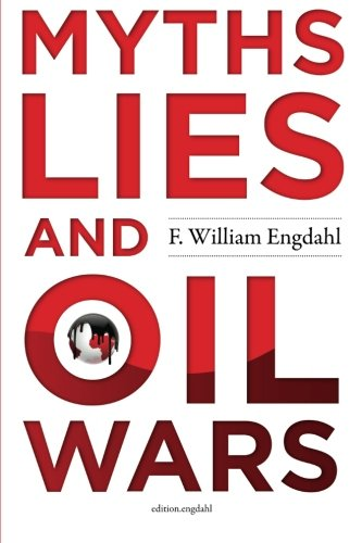 Myths  Lies And Oil Wars