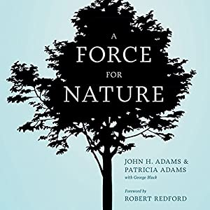 A Force for Nature Audiobook