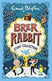 The Brer Rabbit Story Collection (Bumper Short Story Collections)