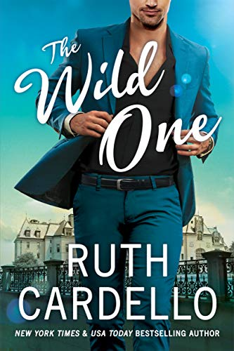 The Wild One (Corisi Billionaires Book 2) by [Cardello, Ruth]