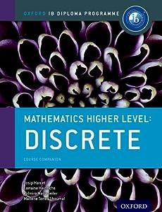 IB Mathematics Higher Level Option: Discrete: Oxford IB Diploma Program