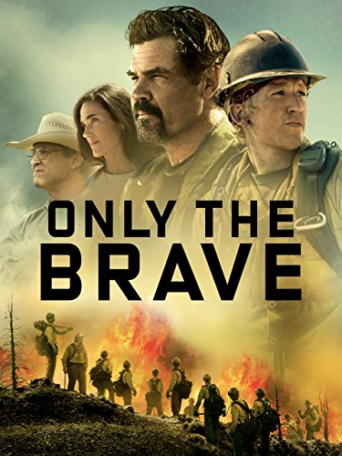 Only The Brave by